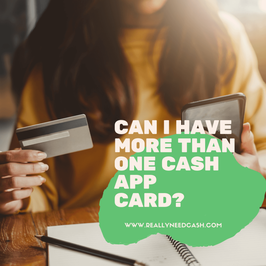 can i have more than one cash app card